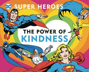 DC SUPER HEROES POWER OF KINDNESS BOARD BOOK