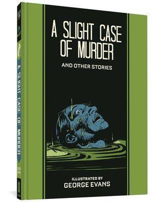 EC GEORGE EVANS SLIGHT CASE OF MURDER HC