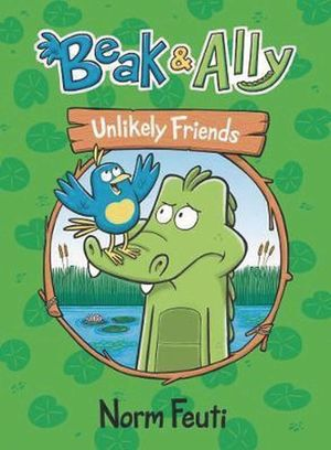BEAK AND ALLY GN VOL 01 UNLIKELY FRIENDS 1