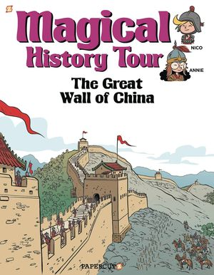 MAGICAL HISTORY TOUR GN VOL 02 GREAT WALL OF CHINA 2