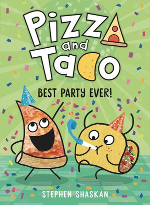 PIZZA AND TACO YA GN VOL 02 BEST PARTY EVER 2
