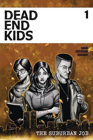 DEAD END KIDS SUBURBAN JOB (2021) #1