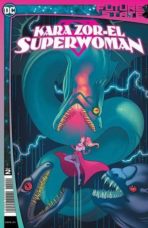 FUTURE STATE KARA ZOR-EL SUPERWOMAN (2021) #2