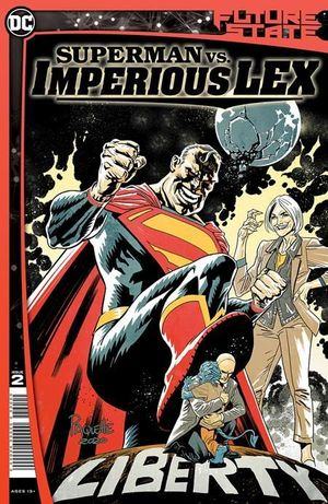 FUTURE STATE SUPERMAN VS IMPERIOUS LEX (2021) #2