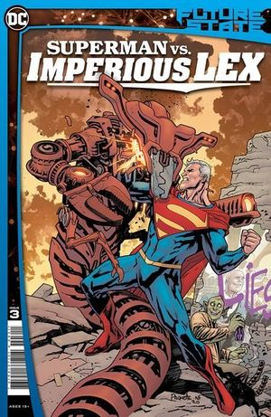 FUTURE STATE SUPERMAN VS IMPERIOUS LEX (2021) #3