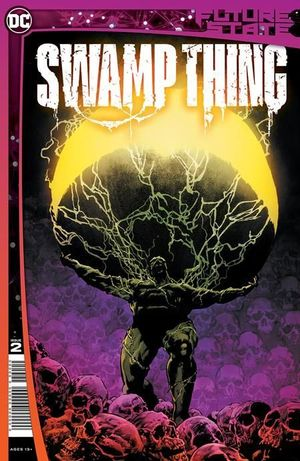 FUTURE STATE SWAMP THING (2021) #2