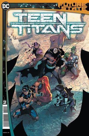 FUTURE STATE TEEN TITANS (2021) #2
