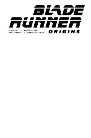 BLADE RUNNER ORIGINS (2021) #1 BLANK