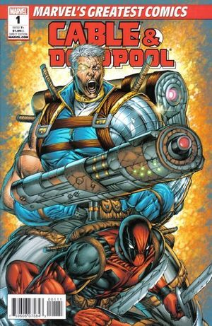 CABLE AND DEADPOOL MARVEL'S GREATEST COMICS (2011)