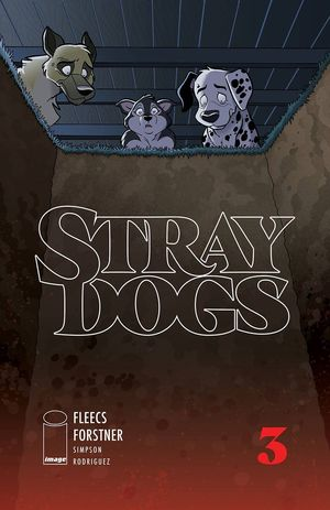 STRAY DOGS (2021) #3