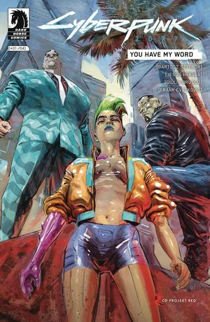 CYBERPUNK 2077 YOU HAVE MY WORD (2021) #1