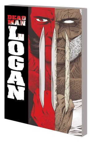 DEAD MAN LOGAN COMPLETE COLLECTION TPB (2021) #1