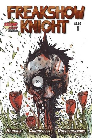 FREAKSHOW KNIGHT (2021) #1