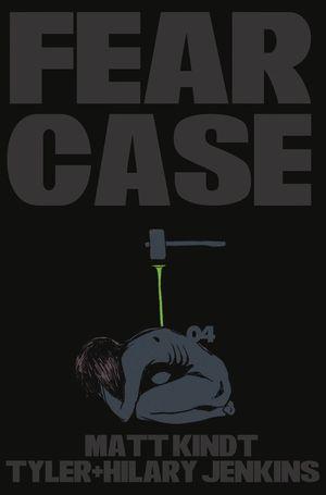 FEAR CASE (2021) #4