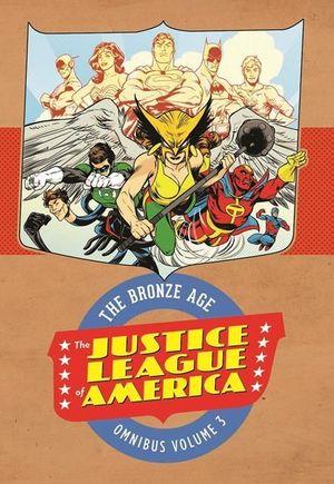 JUSTICE LEAGUE OF AMERICA THE BRONZE AGE OMNIBUS #3