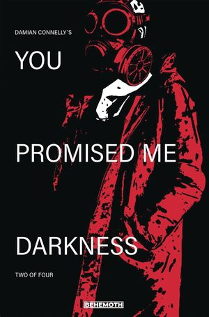 YOU PROMISED ME DARKNESS (2021) #2