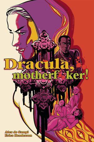DRACULA MOTHERF--KER HC (JUL200019)