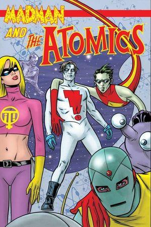 MADMAN AND THE ATOMICS TP VOL 01 (JUL071933)