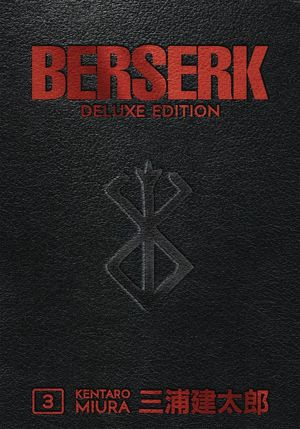BERSERK DELUXE EDITION HC VOL 03 (JUN190381) (MR)