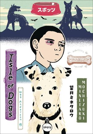 WES ANDERSON`S ISLE OF DOGS HC (OCT190396)
