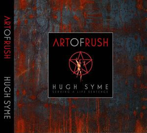 ART OF RUSH SERVING A LIFE SENTENCE HC