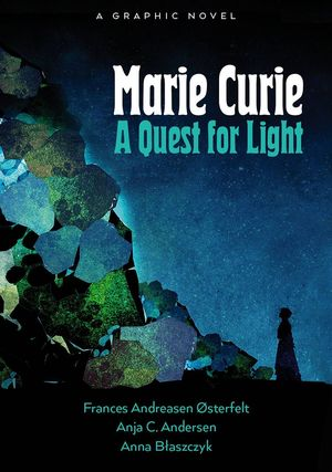 MARIE CURIE QUEST FOR LIGHT TP