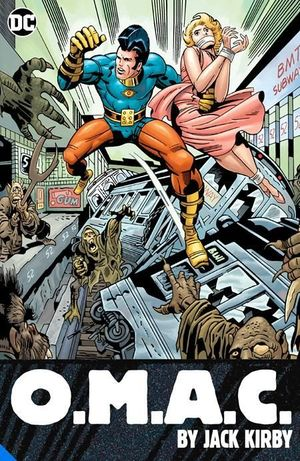 OMAC ONE MAN ARMY CORPS BY JACK KIRBY TPB (2021)