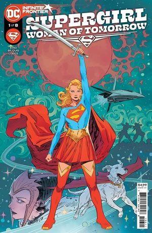 SUPERGIRL WOMAN OF TOMORROW (2021) #1
