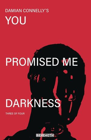 YOU PROMISED ME DARKNESS (2021) #3