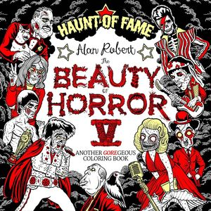 BEAUTY OF HORROR COLORING BOOK VOL 05 HAUNT OF FAME