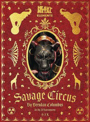 SAVAGE CIRCUS #6 (OF 10) (MR)