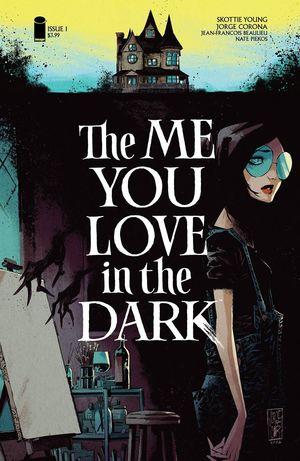 ME YOU LOVE IN THE DARK (2021) #1