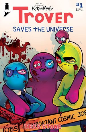 TROVER SAVES THE UNIVERSE (2021) #1