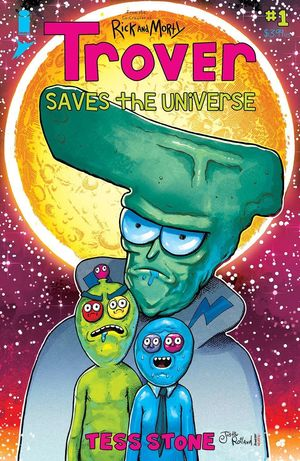 TROVER SAVES THE UNIVERSE (2021) #1 B