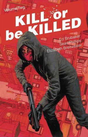 KILL OR BE KILLED TP VOL 02 (MAY170693) (MR)