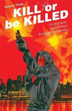 KILL OR BE KILLED TP VOL 03 (NOV170691) (MR)