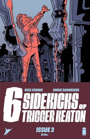 SIX SIDEKICKS OF TRIGGERED KEATON (2021) #3