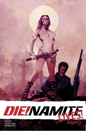 DIE!NAMITE LIVES (2021) #3 B
