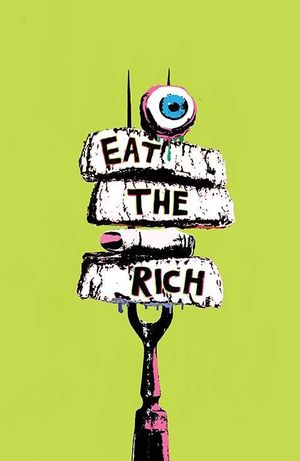 EAT THE RICH (2021) #1 B