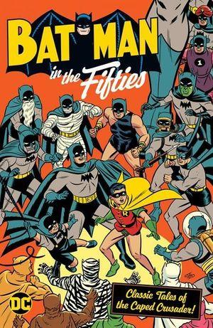 BATMAN IN THE FIFTIES TPB (2021) #1