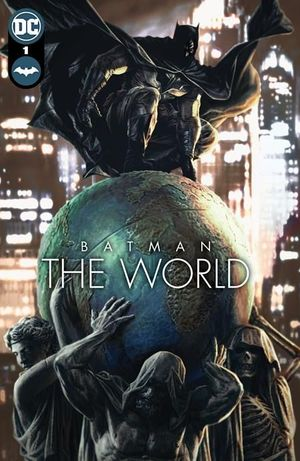 BATMAN THE WORLD HC (2021) #1
