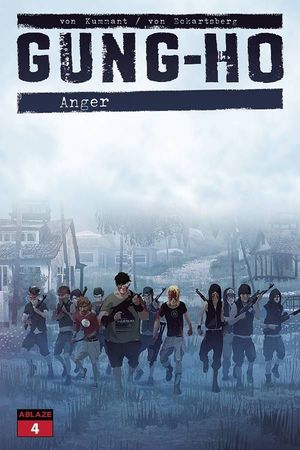 GUNG HO ANGER (2021) #4 D
