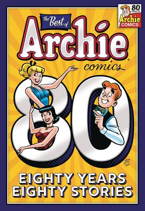 BEST OF ARCHIE COMICS 80 YEARS 80 STORIES TP (2021 #1