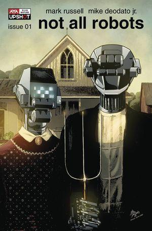 NOT ALL ROBOTS (2021) #1 B