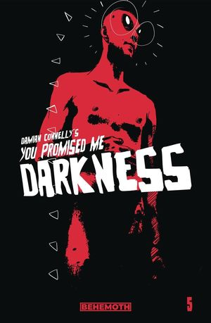 YOU PROMISED ME DARKNESS (2021) #5
