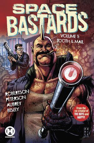 SPACE BASTARDS TPB (2021) #1