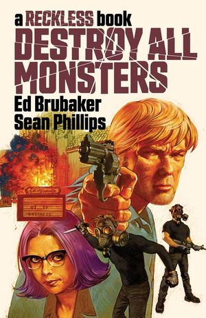 DESTROY ALL MONSTERS HC A RECKLESS BOOK #1