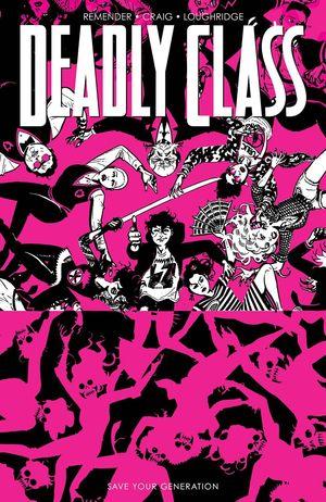 DEADLY CLASS TP #10