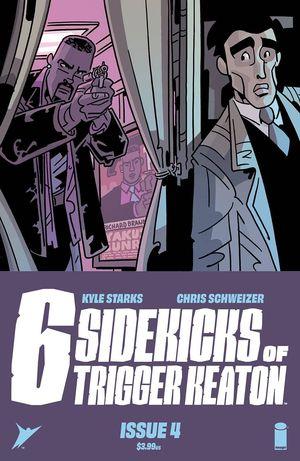 SIX SIDEKICKS OF TRIGGERED KEATON (2021) #4