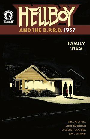 HELLBOY & BPRD 1957 FAMILY TIES ONE-SHOT #1